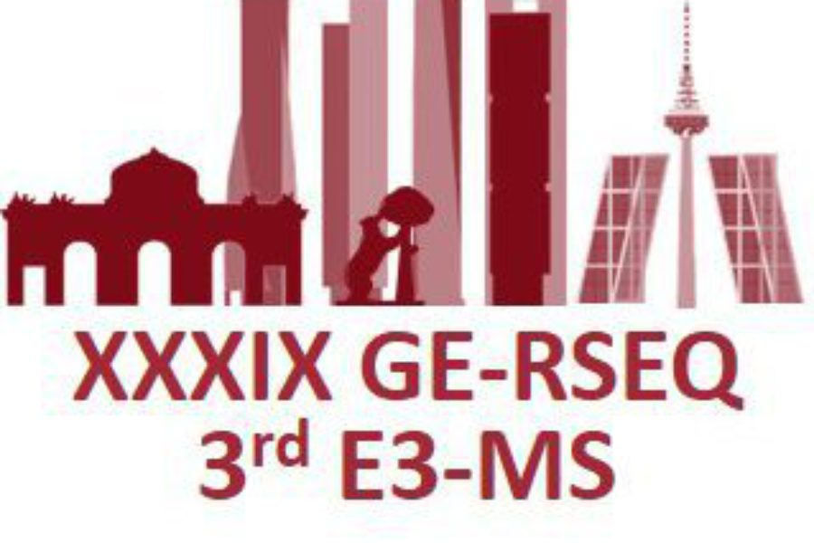 Attendance to XXXIX GE-RSEQ & 3rd E3-MS